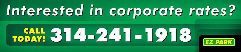 INTERESTED IN CORPORATE RATES? CALL (314) 241-1918